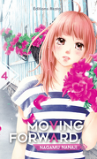 Moving Forward, tome 4