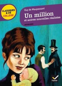 Couverture du livre : Un million et autres nouvelles réalistes