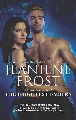 Couverture du livre : Broken Destiny, Tome 3 : The Brightest Embers