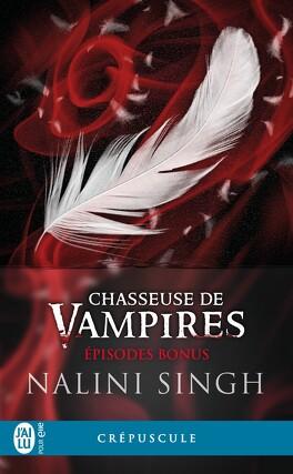 Couverture du livre : Chasseuse de vampires, Épisodes bonus