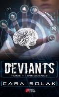 Déviants, Tome 1 : Innocence