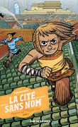 La Cité sans nom, Tome 1 : Menace sur l'Empire Dao