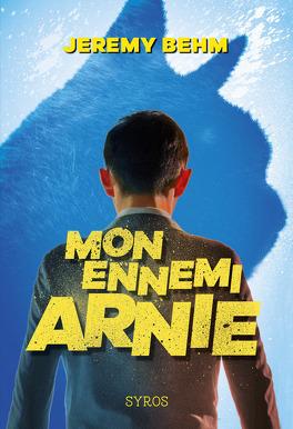 Couverture du livre : Mon ennemi Arnie