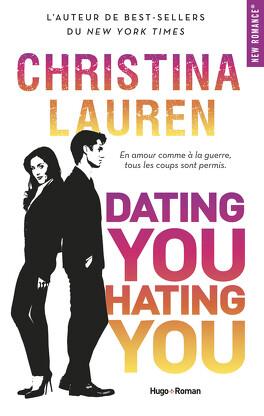 Couverture du livre : Dating You, Hating You