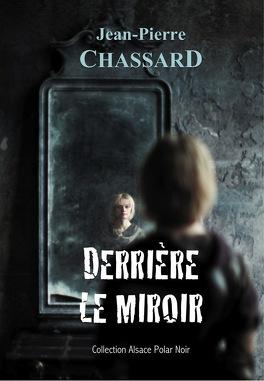 Couverture du livre : Derrière le miroir