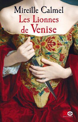Couverture du livre : Les Lionnes de Venise, tome 1