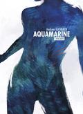 Aquamarine, Tome 1