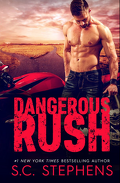Furious Rush, Tome 2 : Dangerous Rush
