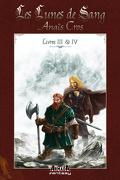 Les Lunes de sang, Tome 3 & 4