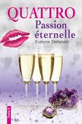 Quattro : Passion éternelle