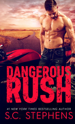 Furious Rush, Tome 2 : Dangerous Rush