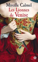 Les Lionnes de Venise, tome 1
