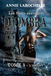 couverture Les Nuits sauvages d'Umbra: Tome 3 - L'Amant