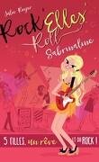 Rock'Elles'Roll, Tome 3: Sabrinaline