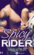 Spicy Rider Tome 6