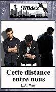 The Wilde's, Tome 2 : Cette distance entre nous