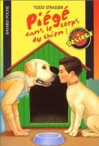 Couverture du livre : Piégé dans le corps du chien !