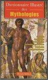 Dictionnaire Illustré des Mythologies