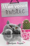 Mon voisin invisible