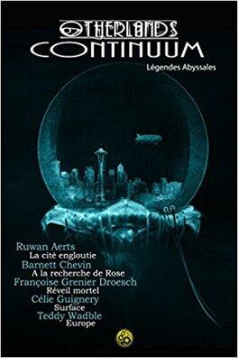 Couverture du livre : Otherlands Continuum, Tome 5 : Légendes abyssales