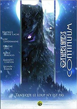 Couverture du livre : Otherlands Continuum, Tome 6 : Tant que le loup n'y est pas