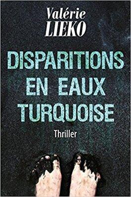 Couverture du livre : Disparitions en eaux turquoise