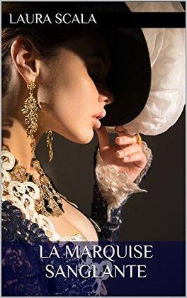 Couverture du livre : La marquise sanglante : Hors série des Millicent