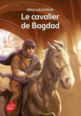 Couverture du livre : Le Cavalier de Bagdad