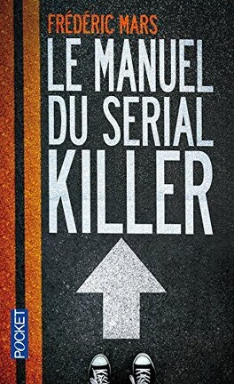 Couverture du livre : Le Manuel du serial-killer