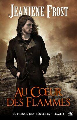 Couverture du livre : Le Prince des ténèbres, Tome 4 : Au cœur des flammes