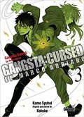 Gangsta Cursed, Tome 3