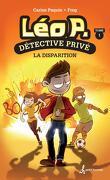 Léo P., détective privé, Tome 1: La disparition