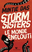 Storm Sisters, Tome 1 : Le monde englouti
