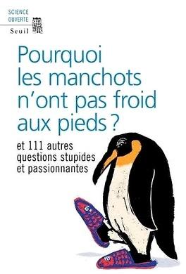 Couverture du livre : Pourquoi les manchots n'ont pas froid aux pieds ?