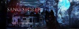 Couverture du livre : Sang Secret, tome 2 : Sang Secret Oublié