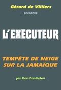 L'Exécuteur-154- Tempête de neige sur la Jamaïque