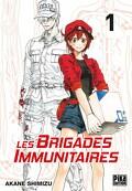 Les Brigades immunitaires, Tome 1