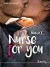 Nurse for you, tome 1