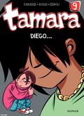 Tamara, tome 9 : Diégo