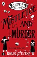 Une enquête trépidante du club Wells & Wong, Tome 5: Mistletoe and Murder