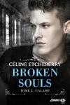 couverture Broken Souls, Tome 2 : Calame