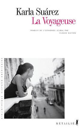 """Résultat de recherche d'images pour """"La Voyageuse de Karla Suarez"""""""