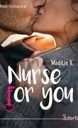Nurse for you, tome 1