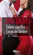 Playboys, Tome 1 : Talons Aiguilles & Coups de Théâtre