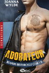 couverture Reapers Motorcycle Club, Tome 5 : Adorateur