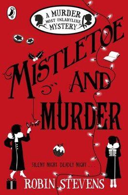 Couverture du livre : Une enquête trépidante du club Wells & Wong, Tome 5: Mistletoe and Murder