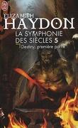 La Symphonie des siècles, Tome 3 : Destiny, première partie