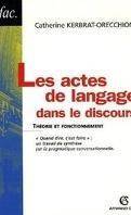 Les actes de langage dans le discours : Théories et fonctionnement