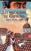 Les Mondes de Chrestomanci, Tome 2 : Les Magiciens de Caprona