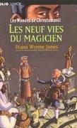 Les Mondes de Chrestomanci, Tome 4 : Les Neuf Vies du magicien